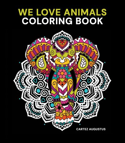 We Love Animals Coloring Book for Adults